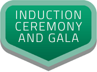 Induction Ceremony and Gala